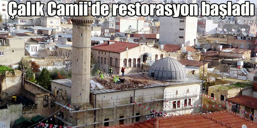 Çalık Camii'de restorasyon başladı