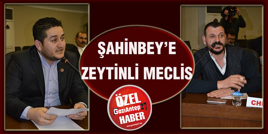 Şahinbey'e Zeytinli meclis