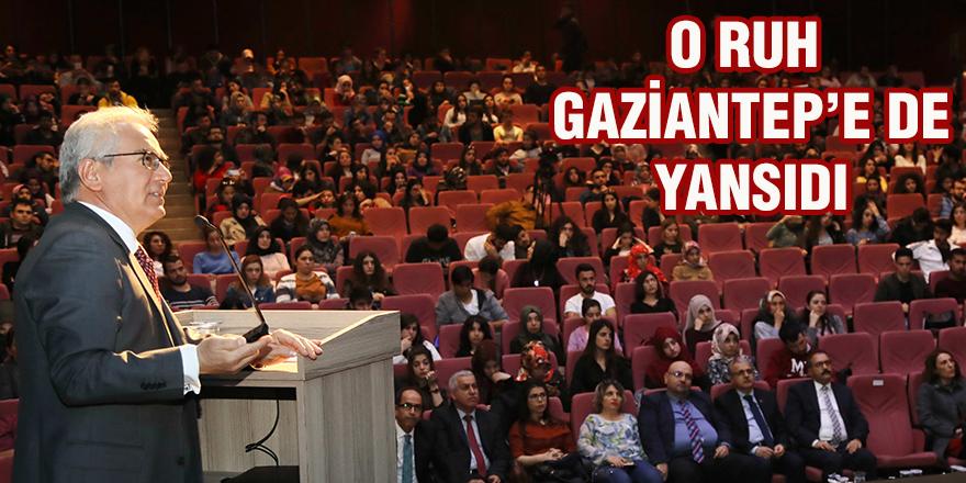 O ruh Gaziantep'e de yansıdı
