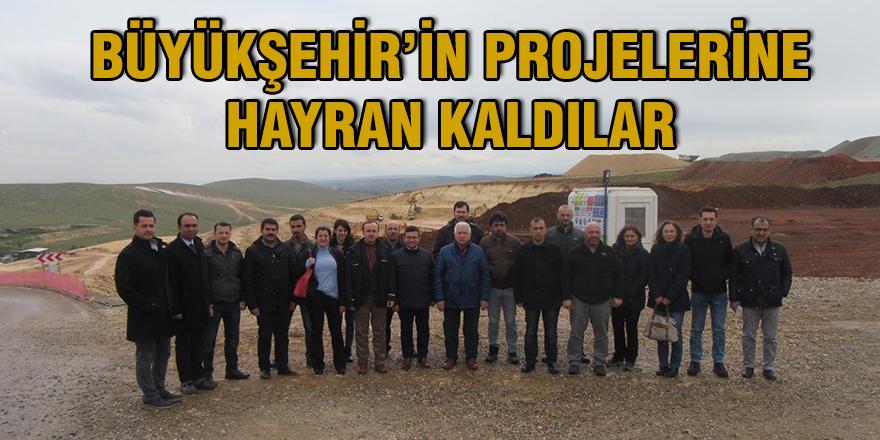 Büyükşehir'in projelerine hayran kaldılar