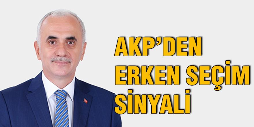 AKP'den erken seçim sinyali