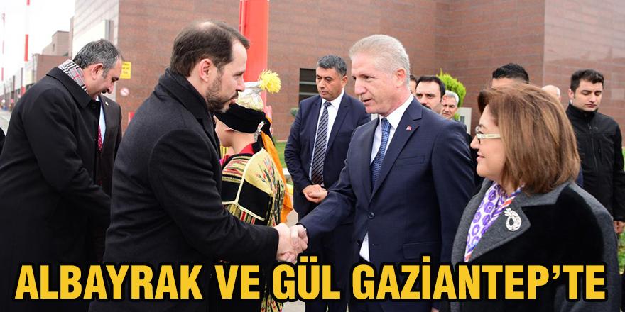 Albayrak ve Gül Gaziantep'te