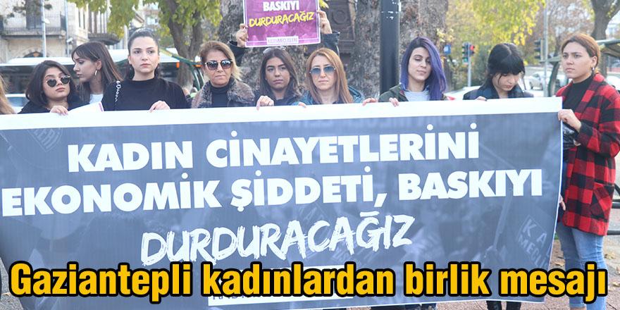 Gaziantepli kadınlardan birlik mesajı