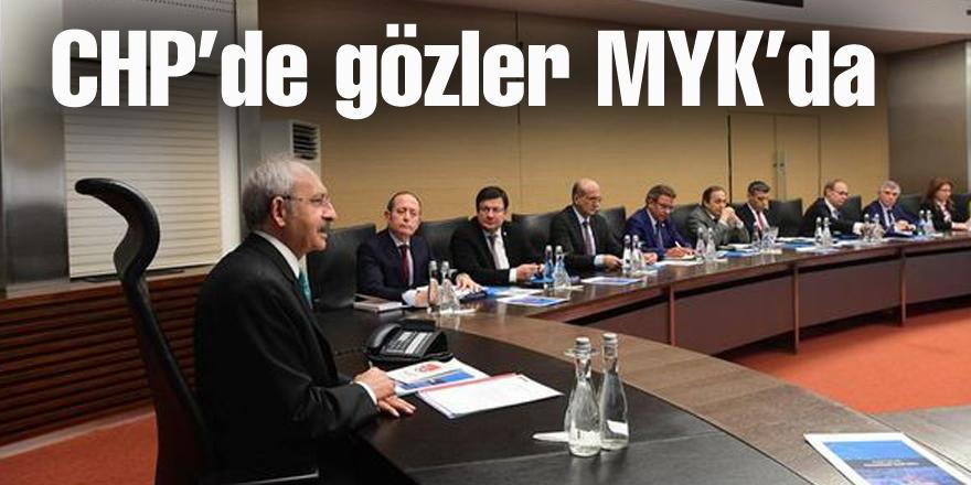 CHP'de gözler MYK'da