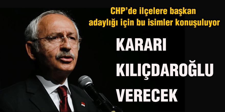 CHP'de ilçelere başkan adaylığı için bu isimler konuşuluyor
