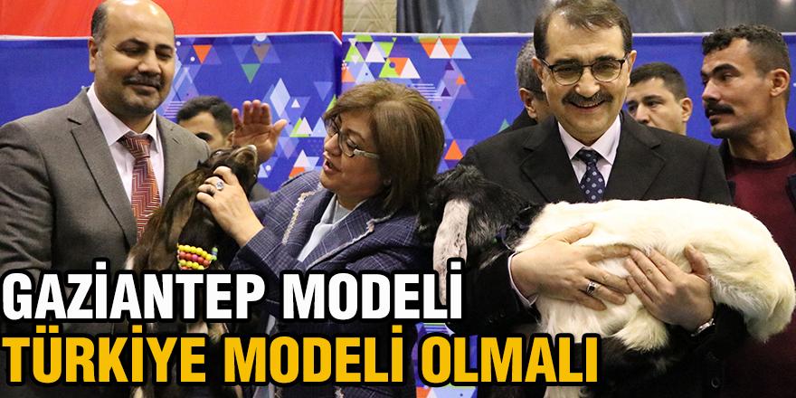 Gaziantep modeli Türkiye modeli olmalı
