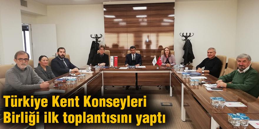 Türkiye Kent Konseyleri Birliği ilk toplantısını yaptı