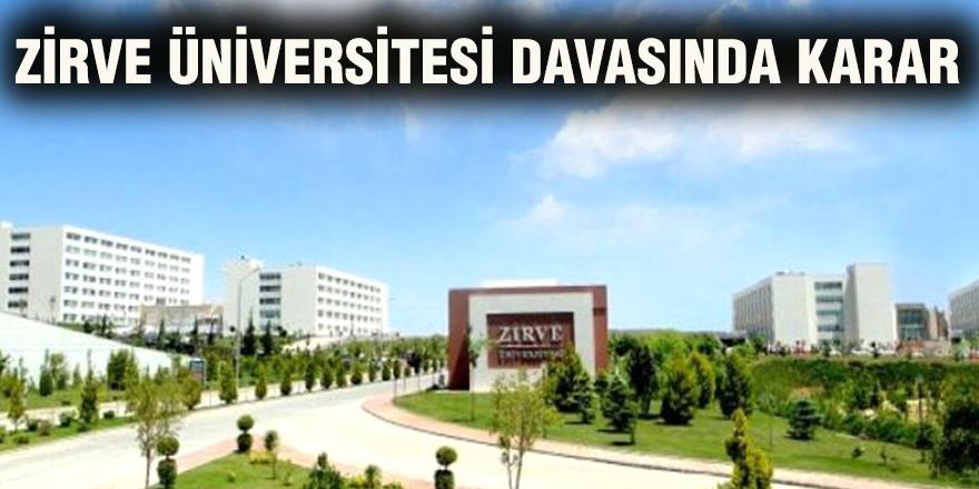 Zirve Üniversitesi davasında karar