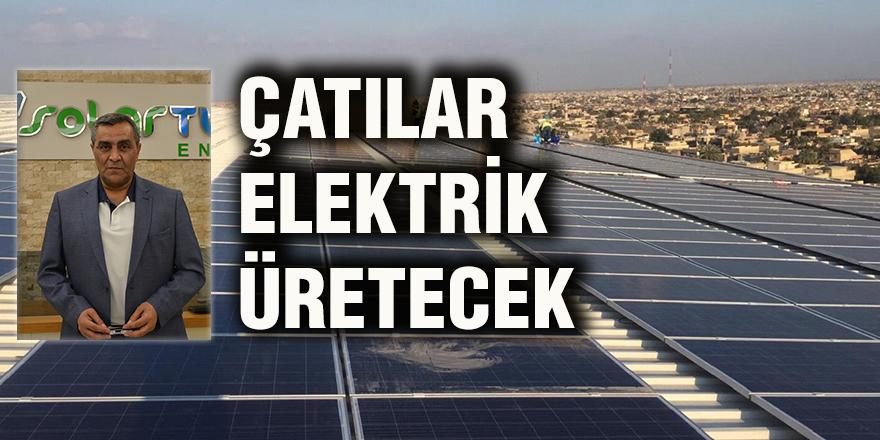 Çatılar elektrik üretecek
