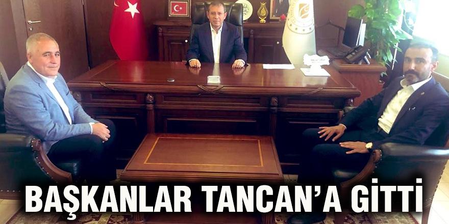 Başkanlar Tancan'a gitti
