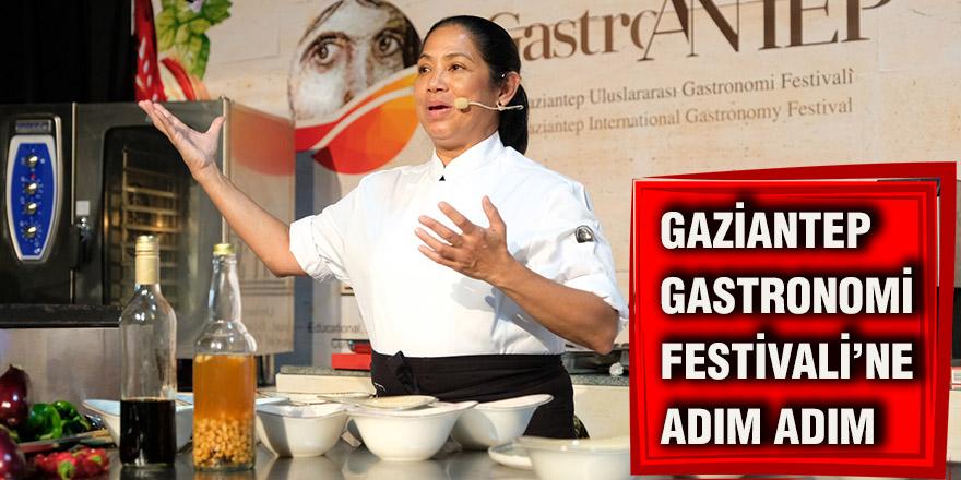 Gaziantep Gastronomi Festivali'ne adım adım