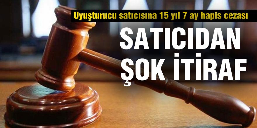Uyuşturucu satıcısına 15 yıl 7 ay hapis cezası