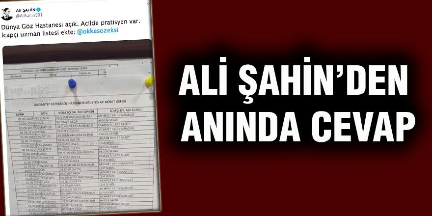 Ali Şahin'den anında cevap