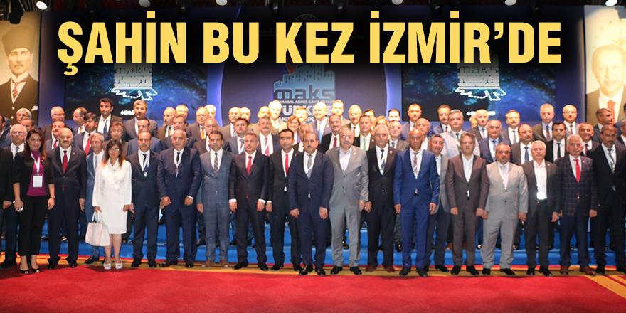 Şahin bu kez İzmir'de