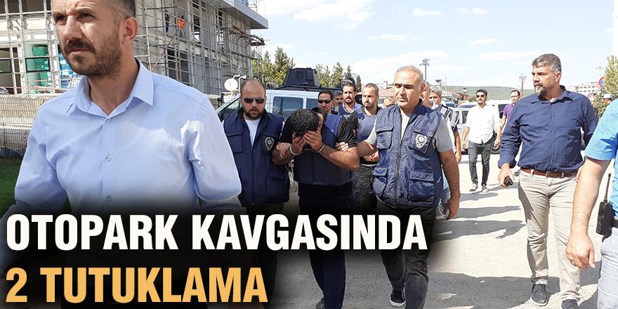 Otopark kavgasında 2 tutuklama