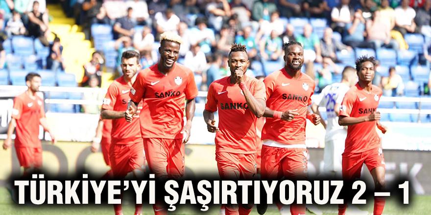 Türkiye'yi şaşırtıyoruz 2 – 1
