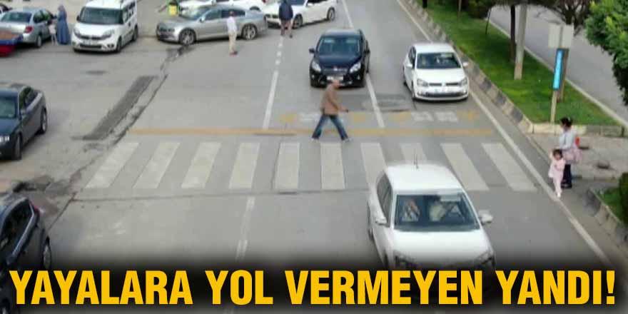 YAYALARA YOL VERMEYEN YANDI!