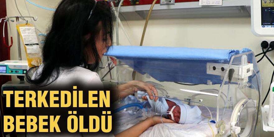 Terkedilen bebek öldü
