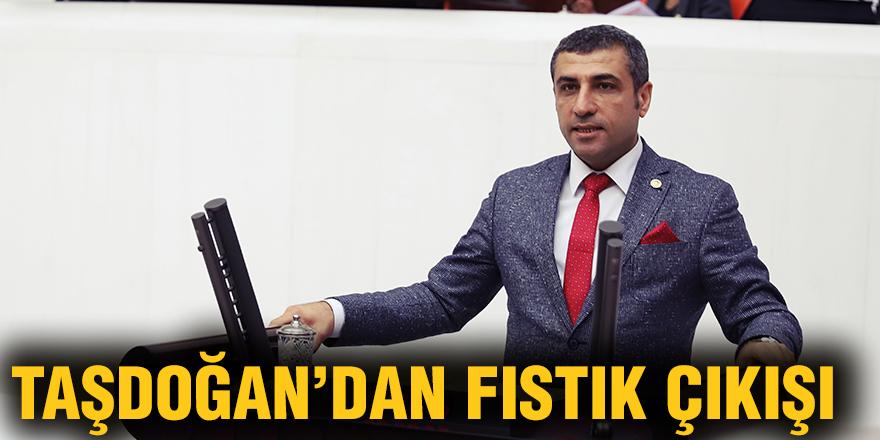 Taşdoğan'dan fıstık çıkışı