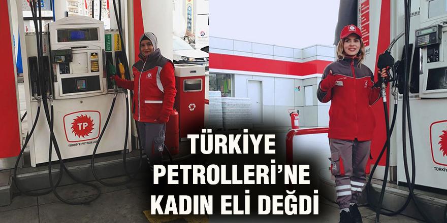 Türkiye Petrolleri'ne kadın eli değdi