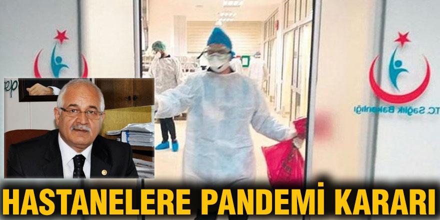 Hastanelere Pandemi kararı
