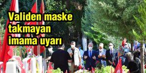 Validen maske takmayan imama uyarı