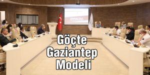Göç'te Gaziantep Modeli