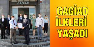 GAGİAD İLKLERİ YAŞADI