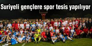 Suriyeli gençlere spor tesis yapılıyor
