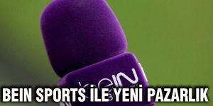 Beın Sports ile yeni pazarlık