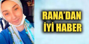 Rana'dan iyi haber