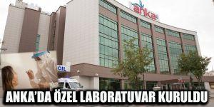 ANKA'da özel laboratuvar kuruldu
