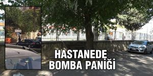 Hastanede bomba paniği