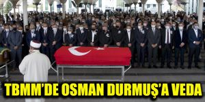 TBMM'de Osman Durmuş'a veda