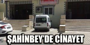 Şahinbey'de cinayet