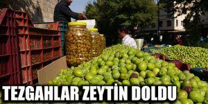 Tezgahlar zeytin doldu