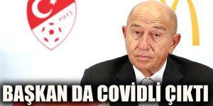 Başkan da Covidli çıktı
