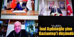 İnal Aydınoğlu yine Gaziantep'i düşündü