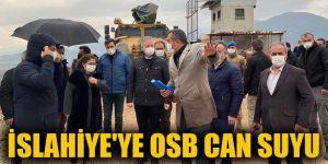 İslahiye'ye OSB can suyu