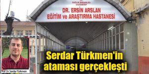 Serdar Türkmen'in ataması gerçekleşti