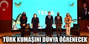 Türk kumaşını dünya öğrenecek