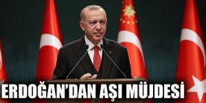 Erdoğan'dan aşı müjdesi