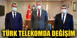 Türk Telekomda değişim
