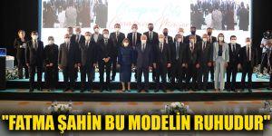 """Fatma Şahin bu Modelin ruhudur"""