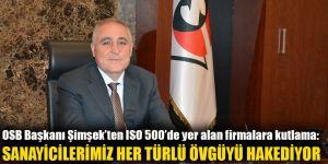 OSB Başkanı Şimşek'ten ISO 500'de yer alan firmalara kutlama: