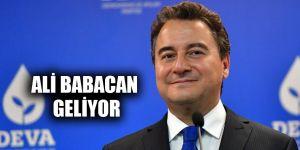 Ali Babacan geliyor