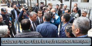 Gaziantep'te HDP'liler ile polis arasında tartışma