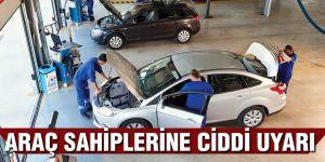Araç sahiplerine ciddi uyarı