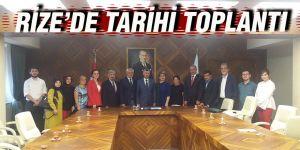 Rize'de tarihi toplantı