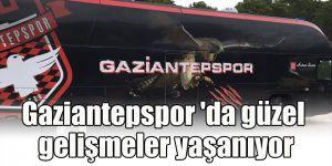Gaziantepspor 'da güzel gelişmeler yaşanıyor